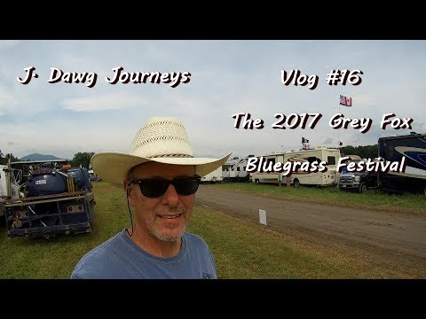 Vlog #16 - 2017 Grey Fox Bluegrass Festival